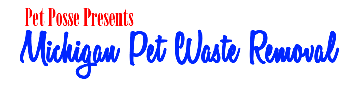 Michigan Pet Waste Removal & Pooper Scooper Services